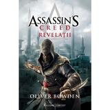 Assassin's Creed. Revelatii - Oliver Bowden, editura Paladin