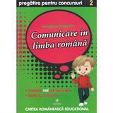 Comunicare in limba romana - Clasa 2 - Pregatire pentru concursuri - Georgiana Gogoescu, editura Cartea Romaneasca