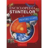 Enciclopedia stiintelor pentru copii, editura Corint