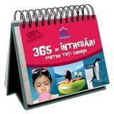 365 De intrebari pentru toti curiosii, editura Didactica Publishing House