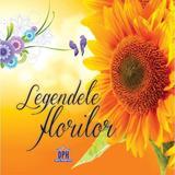 Legendele Florilor, editura Didactica Publishing House