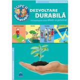 Dezvoltarea durabila - Sa intelegem totul dintr-o privire, editura Didactica Publishing House