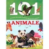 101 lucruri pe care trebuie sa le stii despre animale, editura Girasol