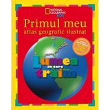 Primul meu atlas geografic ilustrat - National Geographic Kids, editura Litera
