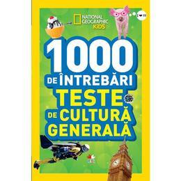 1000 de intrebari. Teste de cultura generala - Vol.3 - National Geographic Kids, editura Litera