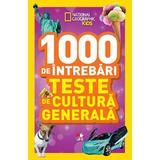 1000 de intrebari. Teste de cultura generala vol.4 - National Geographic Kids, editura Litera