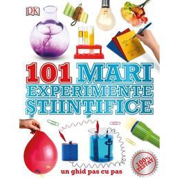 101 Mari experimente stiintifice, editura Litera