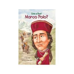 Cine a fost Marco Polo? - Joan Holub, editura Pandora
