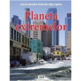 Planeta extremelor - Enciclopedia pentru toti copiii, editura Prut
