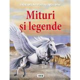 Mituri si legende - Enciclopedia pentru toti copiii, editura Prut