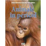 Animale in pericol - Enciclopedia pentru toti copiii, editura Prut