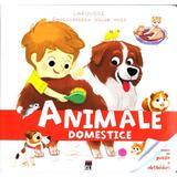 Enciclopedia celor mici - Animale domestice, editura Rao