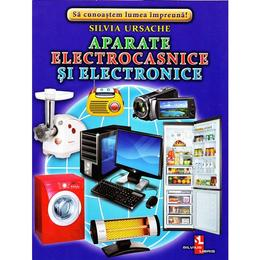 Aparate electronice si electrocasnice - Cartonase - Silvia Ursache, editura Silvius Libris