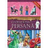Colectia Istorie - Civilizatia Persana, editura Unicart
