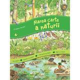 Marea carte a naturii - Christine Henkel, editura Univers Enciclopedic