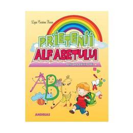 Prietenii alfabetului - Ligia Cristina Florea, editura Andreas