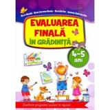 Evaluarea finala in gradinita 4-5 ani - Alice Nichita, editura Aramis