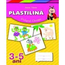 Plastilina 3-5 ani (mapa) - Inesa Tautu, editura Dorinta