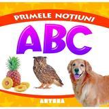 Primele notiuni: ABC, editura Anteea