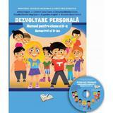 Dezvoltare personala - Clasa a 2-a Sem. 2  Manual + CD - Adina Grigore, Cristina Ipate-Toma, editura Ars Libri