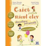 Caiet pentru micul elev. Dezvoltare personala - Clasa pregatitoare - Stefan Pacearca, editura Didactica Publishing House