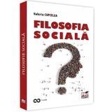 Filosofia sociala - Valeriu Capcelea, editura Pro Universitaria