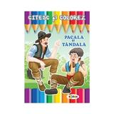 Citesc si colorez: Pacala si Tandala, editura Dorinta