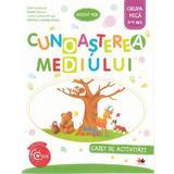 Cunoasterea mediului 3-4 ani. Grupa mica - Caiet - Cristina Banica, Amalia Epuran, editura Litera