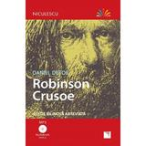 Robinson Crusoe + CD - Daniel Defoe, editura Niculescu