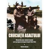 Cruciatii asaltului - Valeriu Avram, editura Miidecarti