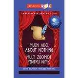 Much Ado About Nothing. Mult zgomot pentru nimic +CD - William Shakespeare, editura Niculescu