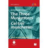 The Three Musketeers. Cei trei muschetari + CD - Alexandre Dumas, editura Niculescu