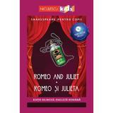 Romeo and Juliet. Romeo si Julieta + CD - William Shakespeare, editura Niculescu