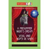 A Midsummer Night's Dream. Visul unei nopti de vara + CD - William Shakespeare, editura Niculescu