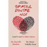 Spatiul dintre noi - Harville Hendrix, Helen LaKelly Hunt, editura Pagina De Psihologie