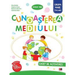 Cunoasterea mediului - Caiet de activitati - Grupa mare 5-6 ani - Nina Beldie, editura Litera
