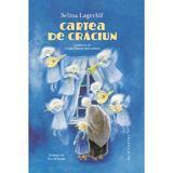 Cartea de Craciun - Selma Lagerlof, editura Humanitas