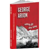 Umbrele din Ada Kaleh - George Arion, editura Crime Scene Press