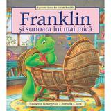 Franklin si surioara lui mai mica - Paulette Bourgeois, Brenda Clark, editura Katartis
