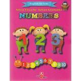 Numbers (English for kids) - Silvia Ursache, Iulian Gramatki, editura Silvius Libris