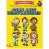 Jobs and Professions (English for kids) - Silvia Ursache, Iulian Gramatki, editura Silvius Libris