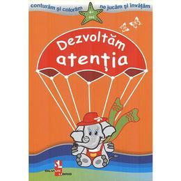 Dezvoltam atentia 4 ani+, editura Silvius Libris