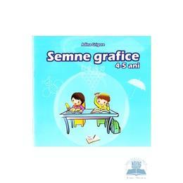 Semne grafice 4-5 ani - Adina Grigore, editura Ars Libri