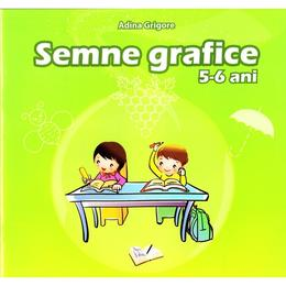 Semne grafice 5-6 ani - Adina Grigore, editura Ars Libri