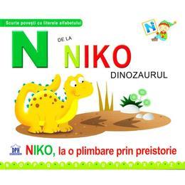 N de la Niko, Dinozaurul - Niko, la o plimbare prin preistorie (cartonat), editura Didactica Publishing House