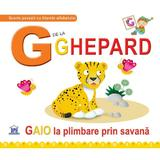 G de la ghepard (cartonat), editura Didactica Publishing House