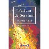 Parfum de Serafimi - Nicoleta Ignat, editura Letras