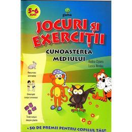 Jocuri si exercitii. Cunoasterea mediului 5-6 ani - Rodica Cislariu. Lucica Nicolau, editura Gama