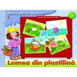 Lumea din plastilina: Micul artist plastic 3-5 ani, editura Litera