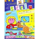 Eu invat sa scriu - Coloram, scriem, ne jucam, editura Lizuka Educativ